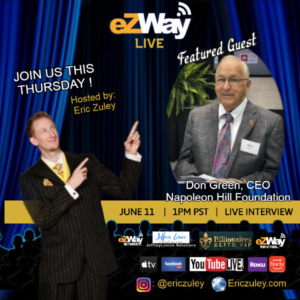 Don Green CEO of Napoleon Hill Foundation Interview with Eric Zuley