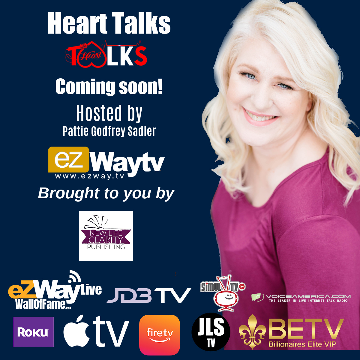 New show Heart Talks with Pattie Sadler coming soon to EZWAYTV