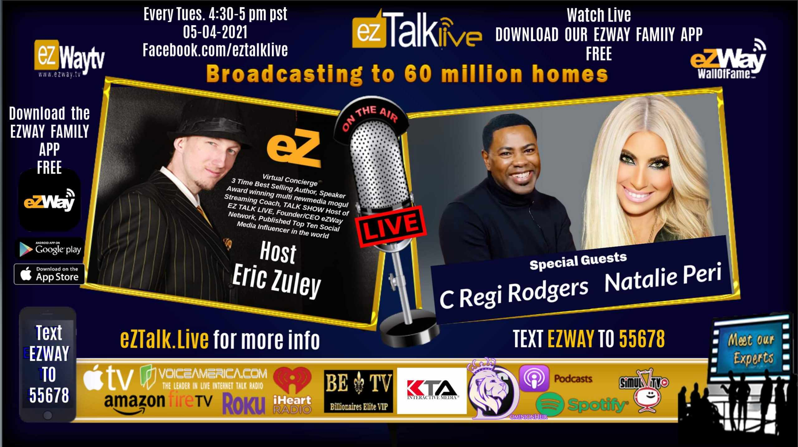 EZ TALK LIVE with Eric Zuley Feat. C Regi Rodgers and Natalie Peri