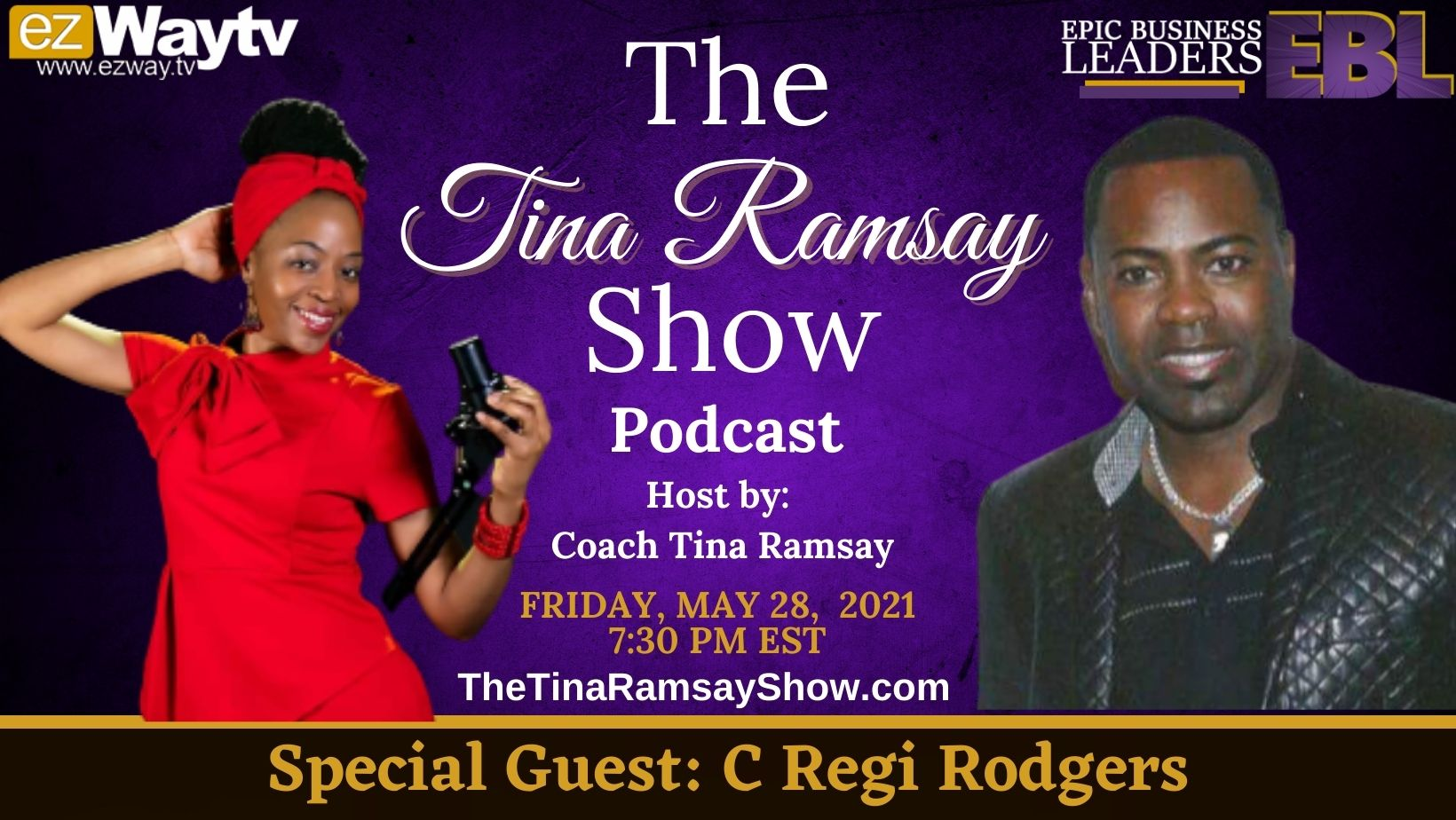 The Tina Ramsay Show Featuring  Relationship Coach C. Regi Rodgers