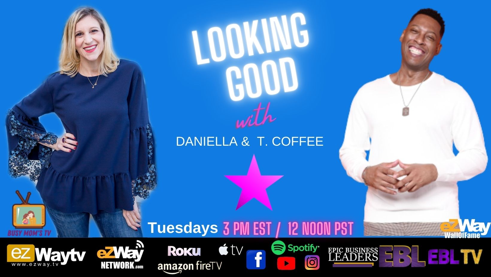 You saw it First on eZWay Network Looking Good with Daniella & T. Coffee