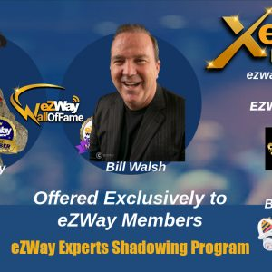 Shadow Q & A with Bill Walsh eZWay Expert Shadowing Program