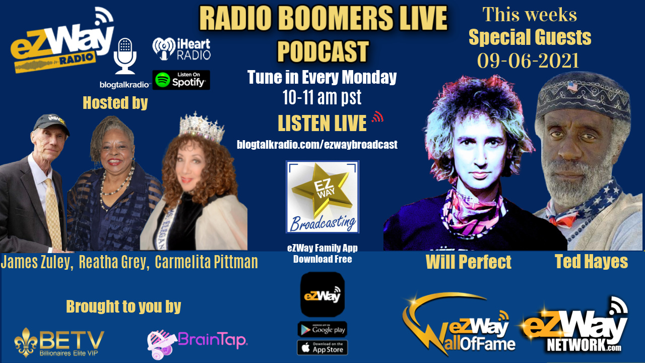eZWay Radio Show RBL 09/06/21 S:9; EP:59; FEAT: WILL PERFECT/ GUEST: TED HAYES